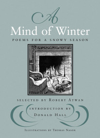 A Mind of Winter (Poems for a Snowy Season) by Robert Atwan, Donald Hall, 9780807069202