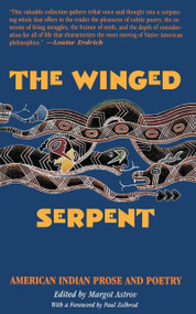 Winged Serpent (American Indian Prose and Poetry) by Margot Astrov, 9780807081051