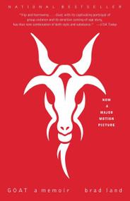 Goat (A Memoir) by Brad Land, 9780812969689