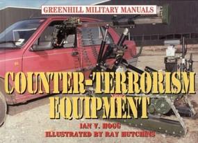 Counter-Terrorism Equipment (Center Terr Equipment: Revised) by Ian Hogg, 9781853674976