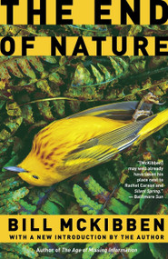 The End of Nature by Bill McKibben, 9780812976083