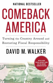 Comeback America (Turning the Country Around and Restoring Fiscal Responsibility) by David M. Walker, 9780812980721