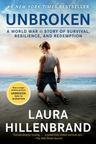 Unbroken (Movie Tie-in Edition) (A World War II Story of Survival, Resilience, and Redemption) by Laura Hillenbrand, 9780812987119