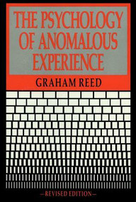 The Psychology of Anomalous Experience by Graham Reed, 9780879754358