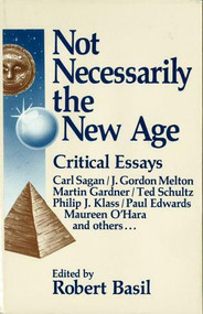 Not Necessarily the New Age by Robert Basil, 9780879754907