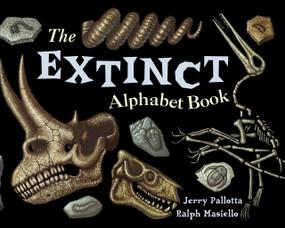 The Extinct Alphabet Book by Jerry Pallotta, Ralph Masiello, 9780881064704