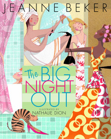 The Big Night Out by Jeanne Beker, Nathalie Dion, 9780887767197