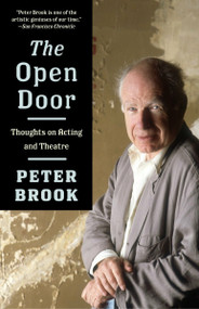 The Open Door (Thoughts on Acting and Theatre) by Peter Brook, 9781400077878