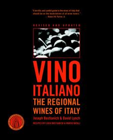 Vino Italiano (The Regional Wines of Italy) by Joseph Bastianich, David Lynch, 9781400097746