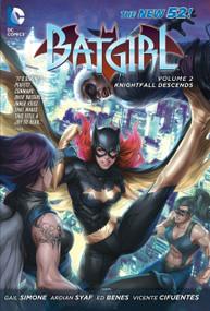 Batgirl Vol. 2: Knightfall Descends (The New 52) by Gail Simone, Ardian Syaf, Ed Benes, 9781401238179