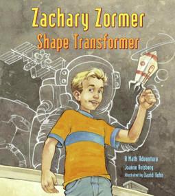 Zachary Zormer (Shape Transformer) by Joanne Anderson Reisberg, David Hohn, 9781570918766