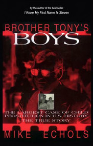 Brother Tony's Boys by Mike Echols, 9781573920513