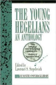 The Young Hegelians by Lawrence S. Stepelevich, 9781573923460