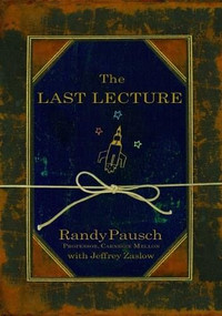 The Last Lecture - 9781401323257 by Randy Pausch, Jeffrey Zaslow, 9781401323257