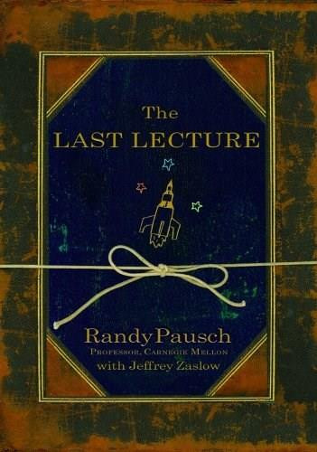 The Last Lecture - 9781401323257 by Randy Pausch, Jeffrey Zaslow, 9781401323257