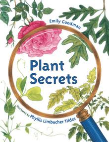 Plant Secrets by Emily Goodman, Phyllis Limbacher Tildes, 9781580892056