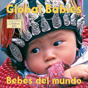 Bebes del mundo /Global Babies by The Global Fund for Children, 9781580892506