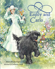 Emily and Carlo by Marty Rhodes Figley, Catherine Stock, 9781580892742