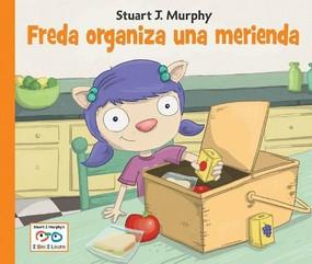 Freda organiza una merienda by Stuart J. Murphy, 9781580894883