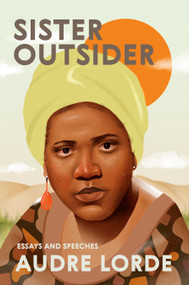 Sister Outsider (Essays and Speeches) by Audre Lorde, Cheryl Clarke, 9781580911863