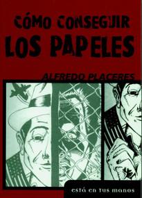 Como Consequir los Papeles by Alfredo Placeres, 9781583222775