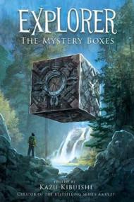 Explorer (The Mystery Boxes #1) - 9781419700101 by Kazu Kibuishi, 9781419700101