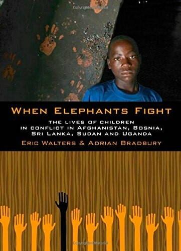 When Elephants Fight by Eric Walters, Adrian Bradbury, 9781554693559