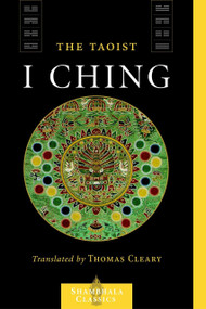 The Taoist I Ching by Lui I-Ming, Thomas Cleary, 9781590302606