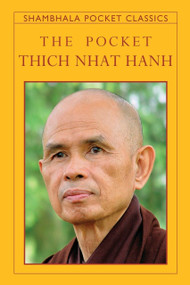 The Pocket Thich Nhat Hanh (Miniature Edition) - 9781590309360 by Thich Nhat Hanh, Melvin McLeod, 9781590309360