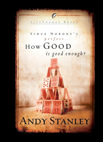 How Good Is Good Enough? (6-Pack) (Miniature Edition) by Andy Stanley, 9781590523889