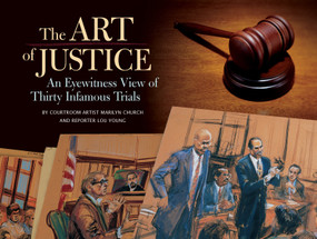 The Art of Justice by Marilyn Church, Lou Young, 9781594740947