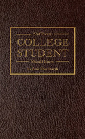 Stuff Every College Student Should Know (Miniature Edition) by Blair Thornburgh, 9781594747106