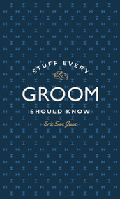 Stuff Every Groom Should Know (Miniature Edition) by Eric San Juan, 9781594747977