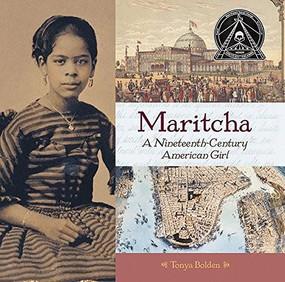 Maritcha (A Nineteenth-Century American Girl) - 9781419716263 by Tonya Bolden, 9781419716263