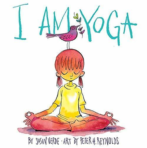 I Am Yoga by Susan Verde, Peter H. Reynolds, 9781419716645