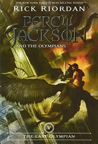 Percy Jackson and the Olympians, Book Five The Last Olympian (Percy Jackson and the Olympians, Book Five) - 9781423101505 by Rick Riordan, 9781423101505
