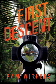 First Descent by Pam Withers, 9781770492578
