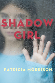 Shadow Girl by Patricia Morrison, 9781770492905