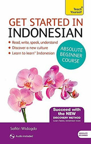 Get Started in Beginner's Indonesian by Christopher Byrnes, Eva Nyimas, 9781444175028