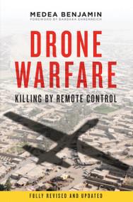 Drone Warfare (Killing by Remote Control) by Medea Benjamin, Barbara Ehrenreich, 9781781680773