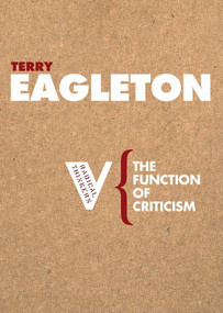 The Function of Criticism by Terry Eagleton, 9781844670550