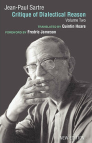 Critique of Dialectical Reason, Vol. 2 by Jean-Paul Sartre, Arlette Elkaim-Sartre, Quintin Hoare, Fredric Jameson, 9781844670772