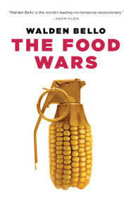 The Food Wars by Walden Bello, 9781844673315