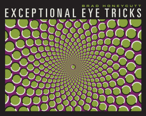 Exceptional Eye Tricks by Brad Honeycutt, 9781936140732