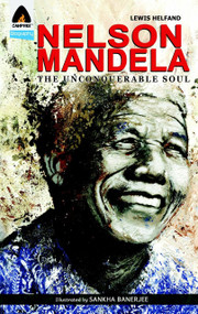 Nelson Mandela (The Unconquerable Soul) by Lewis Helfand, Sankha Banerjee, 9789380741161
