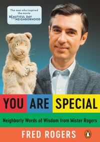 You Are Special (Neighborly Words of Wisdom from Mister Rogers) by Fred Rogers, 9780140235142