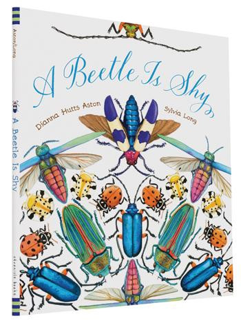 A Beetle Is Shy by Dianna Hutts Aston, Sylvia Long, 9781452127125