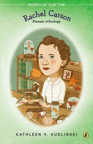 Rachel Carson (Pioneer of Ecology) by Kathleen V. Kudlinski, 9780140322422