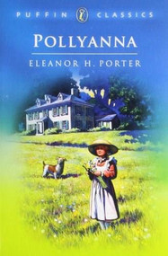 Pollyanna (Complete and Unabridged) by Eleanor H. Porter, Neil Reed, 9780140366822