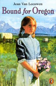 Bound for Oregon by Jean Van Leeuwen, 9780140383195
